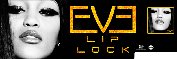 Lip Lock [Explicit Content], Eve